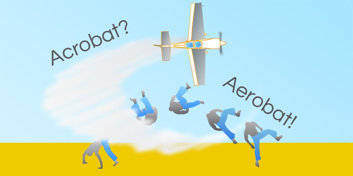 acrobatics and aerobatics